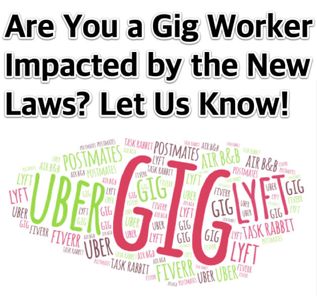 Are You a Gig Worker Impacted by the New Laws? Let Us Know!