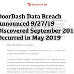 DoorDash Data Breach Announced 9/27/19 – Discovered September 2019, Occurred in May 2019