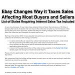 Ebay Changes Way it Taxes Sales, Affecting Most Buyers and Sellers (List of States Requiring Internet Sales Tax Included)