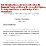 Full Text of Ambassador Gordon Sondland's Prepared Testimony Before the House Intelligence, Oversight and Reform, and Foreign Affairs Committees