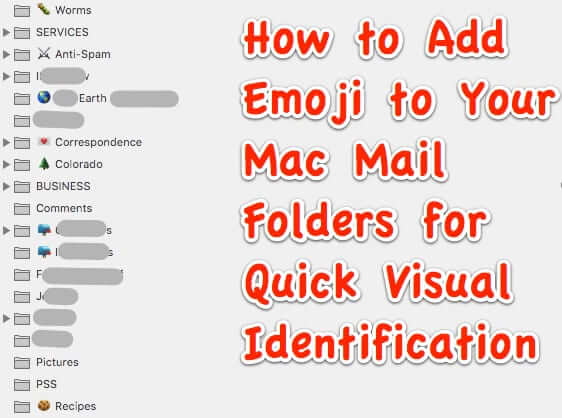 How to Add Emoji to Your Mac Mail Folders for Quick Visual Identification How to Add Emoji to Your Mac Mail Folders for Quick Visual Identification how to add emoji to your mac mail folders for quick visiual identification