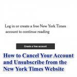 How to Cancel Your Account and Unsubscribe from the New York Times Website
