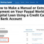 How to Make a Manual or Extra Payment on Your Paypal Working Capital Loan Using a Credit Card or Bank Account