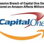 Massive Capital One Breach of Data Stored on Amazon Affects Millions