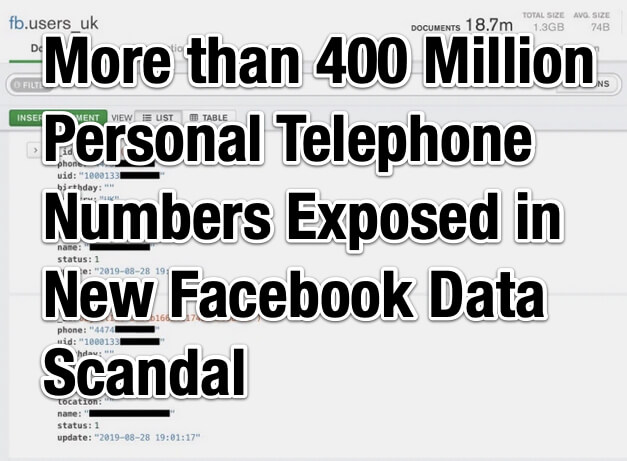 More than 400 Million Personal Telephone Numbers Exposed in New Facebook Data Scandal