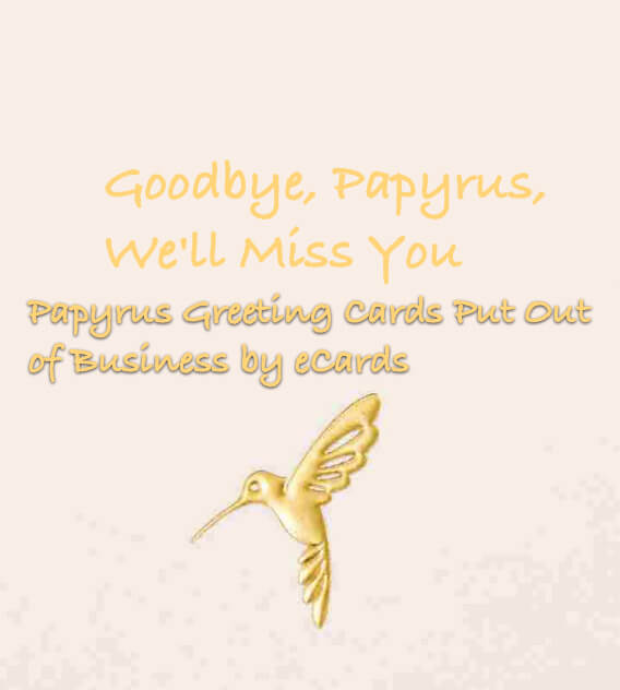 Papyrus Greeting Cards Put Out of Business by eCards