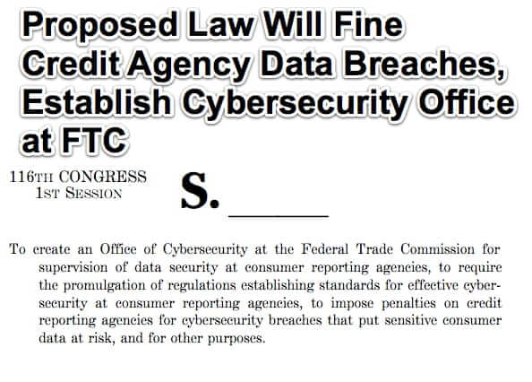 Proposed Law Will Fine Credit Agency Data Breaches, Establish Cybersecurity Office at FTC