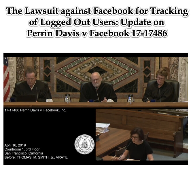 The Lawsuit against Facebook for Tracking of Logged Out Users_ Update on Perrin Davis v Facebook 17-17486