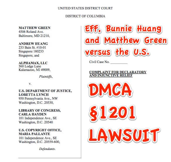 bunnie huang eff dmca 1201 lawsuit