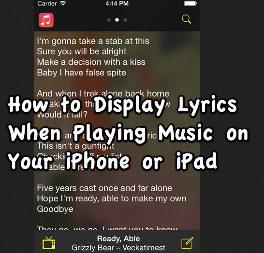 how to display lyrics when playing music on your iphone or ipad