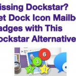 Missing Dockstar? Get Dock Icon Mailbox Badges with This Dockstar Alternative!