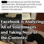 Facebook is Analyzing All of Your Images and Taking Note of the Contents