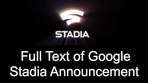 full text google stadia announcement stadium
