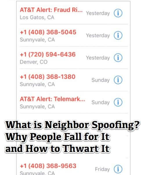 What is Neighbor Spoofing, Why People Fall for It and How to Thwart It