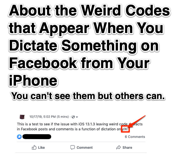 About the Weird Codes that Appear When You Dictate Something on Facebook from Your iPhone