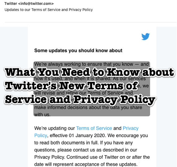 twitter updates to our terms of service and privacy policy