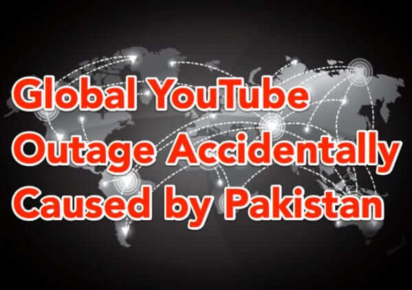 youtube outage pakistan